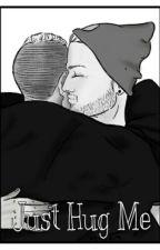Just Hug Me {Cancelada} by Hatsunenita