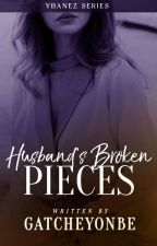 Husband's Broken Pieces [SOON] by GatcheYonbe