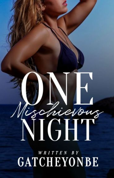 One Mischievous Night [COMPLETED]