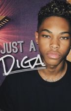 Just a Diga (A Devin Gordon Fanfic) by GizzyTrina