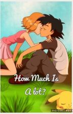 How Much Is A lot (completed) by AmourBoy2018