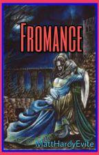 Fromance by MattHardyEvite