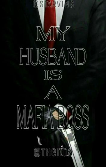 My Husband Is A Sweet Mafia Boss