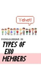 Types Of EXO Member by MongguBear