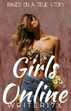 Girls Online by Writer17x