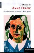 O Diário de Anne Frank by Bina231