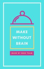 || 4️⃣ NB2E_Team || MAKE WITHOUT BRAIN || by NB2E_team