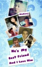 He's My Best Friend... And I Love Him(a bajancanadian fanfic)Complete by DreamingMusic