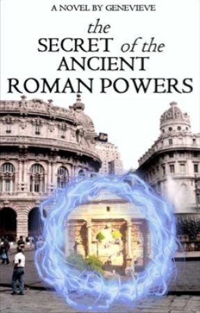 The Secret of the Ancient Roman Powers by countrymaniac