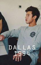 Dallas |1994|                                       (#Wattys2016) by ValentinaRizzo5
