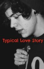 Typical Love Story (Harry Styles) by Liamslittleangel
