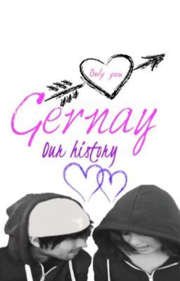 Te amo || Gernay || Our History