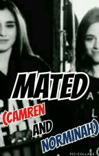 Mated (Camren And Norminah) by Camern_Love1476