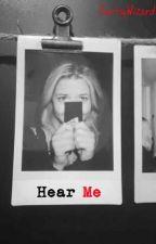 Hear Me (Emison Three-Parter) by FartsyWizard
