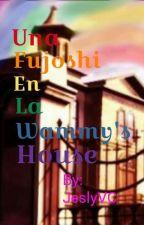 Una Fujoshi En La Wammy's House (Editando) by JeslyVC
