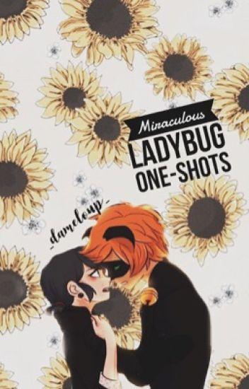 Miraculous ladybug ♔ One-Shots