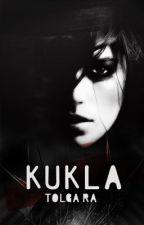 KUKLA by TolgaRa