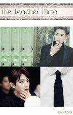 The Teacher Thing by Choi_KaYa