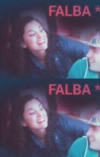 Falba *-*  by VIOLETTAFAN123