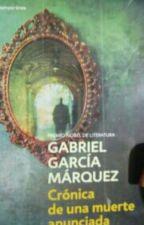 Cronicas De Una Muerte Anunciada De Grabriel Garciá Márquez . by milagrosacosta14