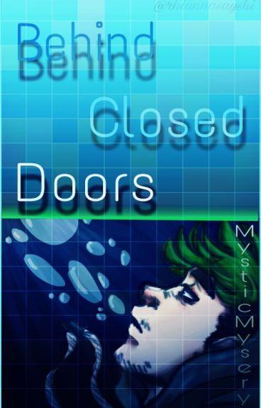 Behind Closed Doors ~ Septiplier
