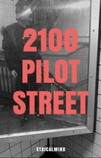 2100 Pilot Street  by stoicalmind