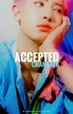 Accepted | Chanbaek by ImFeelingAttacked