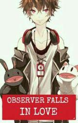 Observer Falls In Love (BoyxBoy) by Akashibari