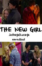The New Girl(lucaya/joshaya) by RavenclawWish