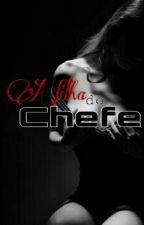 [Erótico] - Filha Do Chefe by Roker2