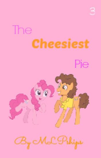 The Cheesiest Pie