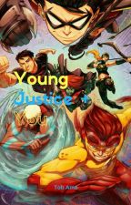 Young Justice + You  by CocoaSnow
