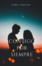 Contigo por siempre by isabelilla90
