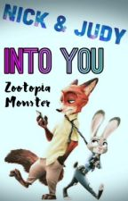 Nick & Judy • Into You {WildeHopps} by Zootopia_Monster