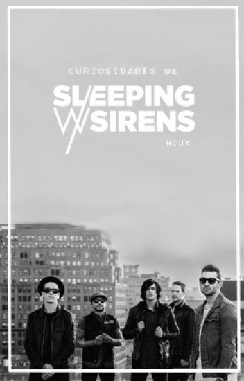 Curiosidades de Sleeping With Sirens.