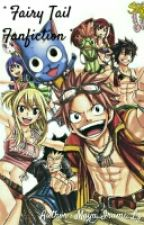 [ Fairy Tail Fanfiction ] - Adventures of the Magicians by __Mayu__