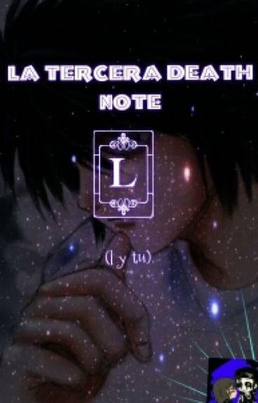 La Tercera Death Note (L Y Tu)