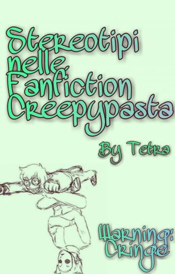 Stereotipi nelle fanfiction creepypasta