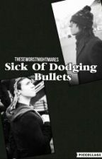 Sick Of Dodging Bullets - Timids by kissme_judas