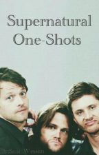 Supernatural One-Shots {Requests Open}  by ItsSamWesson