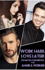 Work hard, love later! || Sebastian Stan #Wattys2017 by Grazessa