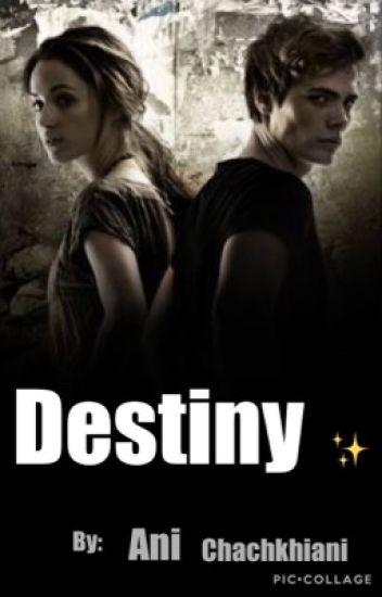 Destiny ✨