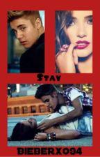 Stay. (A Justin Bieber Fanfic) by bieberxo_94