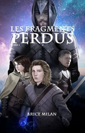 T1 - LES FRAGMENTS PERDUS by Morgaste