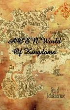 AOEN World Of Kingdoms (Roleplay) by _Laughing_Tori_