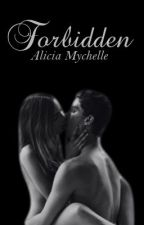 Forbidden by AliciaMychelle