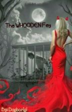 The Whooden Fey  by Dagborigi