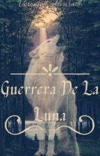 Guerrera de la Luna by VeronicaAlvarado698