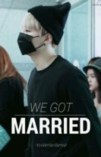 We Got Married by itsvaleriavillarreal