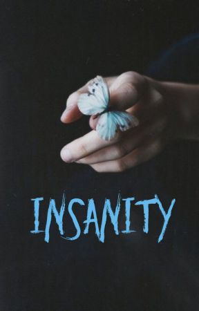 Insanity by wild_n_wicked
